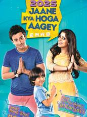 2025 Jaane Kya Hoga Aagey
