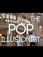 The Pop Illusionist