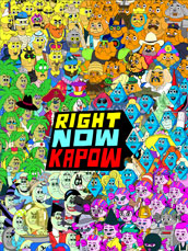 Right Now Kapow