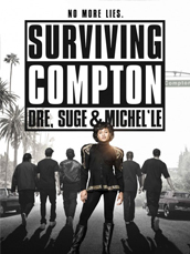 Surviving Compton: Dre, Suge & M...