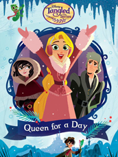 Tangled: Queen For A Day
