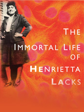 The Immortal Life Of Henrietta L...