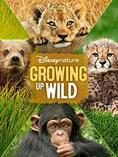 Disneynature: Growing Up Wild