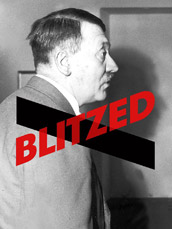 Blitzed: Nazis On Drugs
