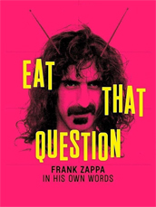 Eat That Question - Frank Zappa ...