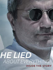 He Lied About Everything